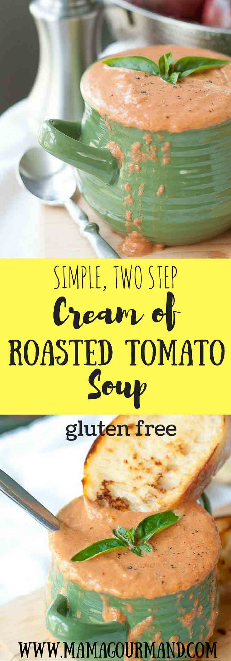 Two steps and you are done! This Easy Cream of Roasted Tomato Basil Soup is rich, creamy, and extremely flavorful, yet it requires hardly any work. https://www.mamagourmand.com